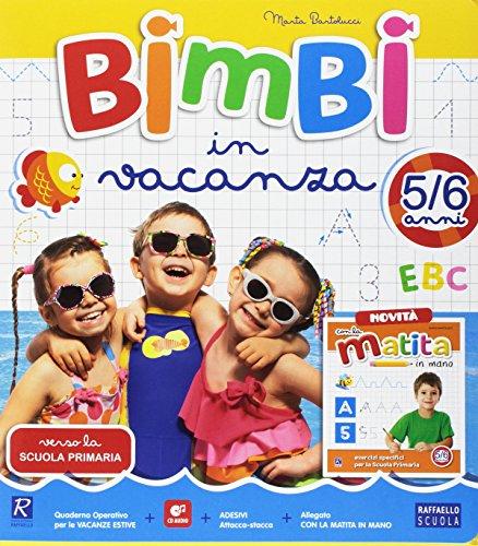 9788847227699: Bimbi in vacanza. 5-6 anni. Per la Scuola materna. Con CD-Audio