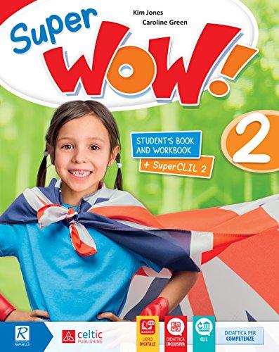 9788847228030: Super wow. Per la Scuola elementare. Con e-book. Con espansione online [Lingua inglese]: 2