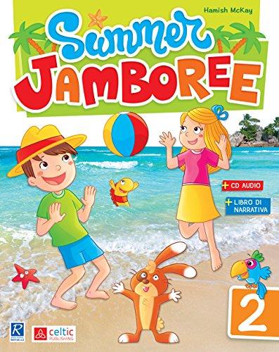 9788847228351: Summer Jamboree. Per la Scuola elementare (Vol. 2)