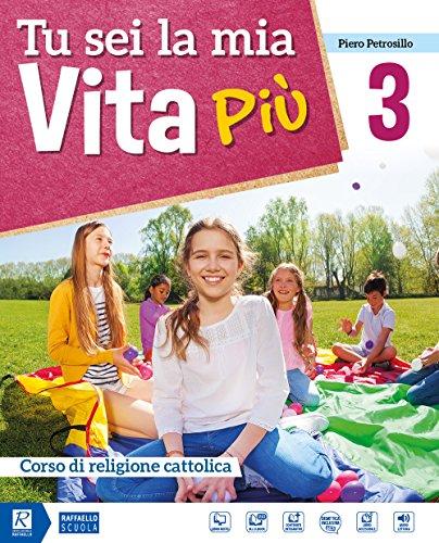 9788847229433: Tu sei la mia vita più. Per la Scuola media. Con DVD-ROM M.I.O. book. Con ebook. Con espansione online (Vol. 3)