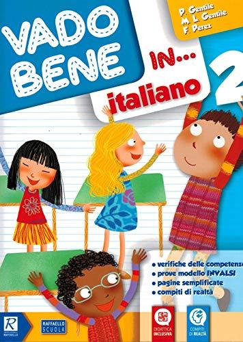 9788847231740: Vado bene in... Italiano. Per la 2ª classe elementare