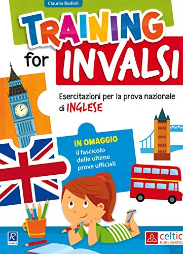 9788847231924: Training for INVALSI. Esercitazioni per la prova nazionale di inglese. Per la Scuola elementare: UNICO