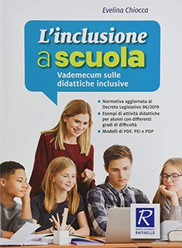 9788847235779: l'inclusione A Scuola - Vademecum Sulle didattiche inclusive: UNICO
