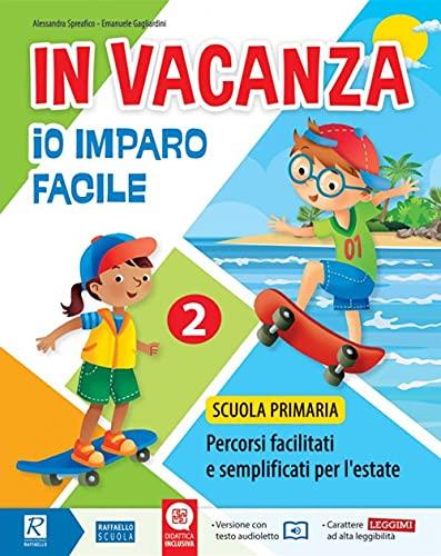 9788847238312: In vacanza. Io imparo facile. Per la Scuola elementare (Vol. 2)