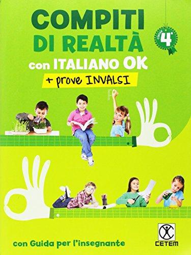 9788847305748: Compiti di realtà. Per la Scuola elementare. Con e-book. Con espansione online. Con Libro: Italiano ok-Prove INVALSI 4