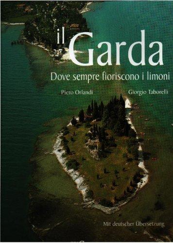 9788847400337: Il Garda. Ediz. illustrata (Libri immagine)