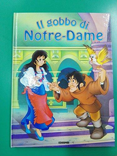 9788847400894: Il gobbo di Notre Dame (Fiabe per sognare)