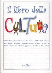 9788847428065: Il libro della cultura