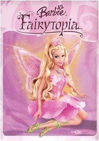9788847435094: Fairytopia. Barbie Fairytopia