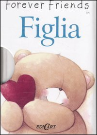 Figlia. Forever friends (8847445507) by [???]
