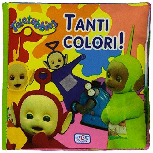 9788847448438: Tanti colori! Teletubbies