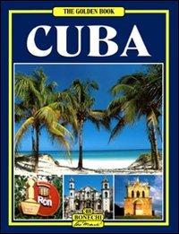 CUBA: THE GOLDEN BOOK (ENGLISH EDITION): Recio, Renato, Eduardo Jimenez and Milena Recio