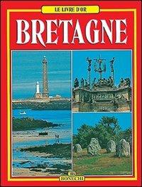 9788847603851: Livres d'Or de la Bretagne - Français