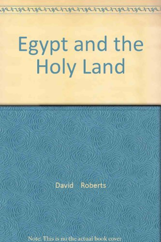 Egypt and the Holy Land: David Roberts