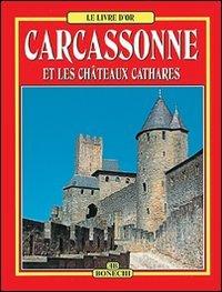 9788847608474: Carcassonne et les Chateaux Cathares Fran Ais