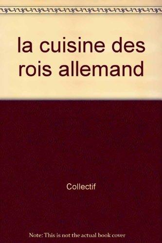 9788847609020: la cuisine des rois allemand