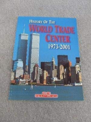 9788847609976: History Of The World Trade Center 1973-2001