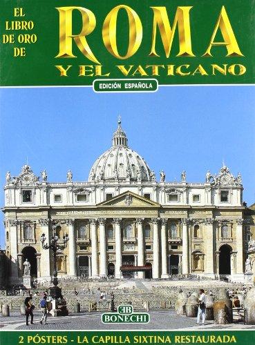 Roma e il Vaticano. Ediz. spagnola: aa vv