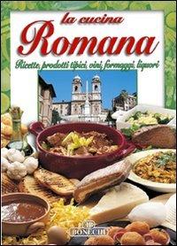 La cucina romana: P. Piazzesi