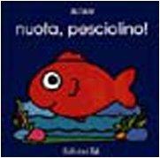 9788847704398: Il Primo Libro DI Kika: Nuota Pesciolino (Italian Edition)