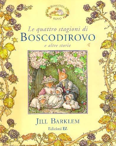 9788847705821: Le quattro stagioni di Boscodirovo e altre storie