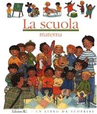 9788847709102: Libro DA Scoprire: LA Scuola Materna