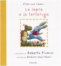 La lepre e la tartaruga: Roberto Piumini, Barbara Nascimbeni