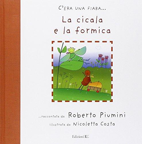 9788847716315: La cicala e la formica (C'era una fiaba...)