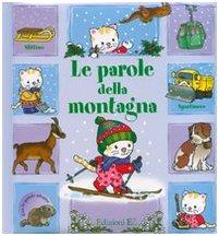 9788847719712: Parole Della Montagna. Con Gadget