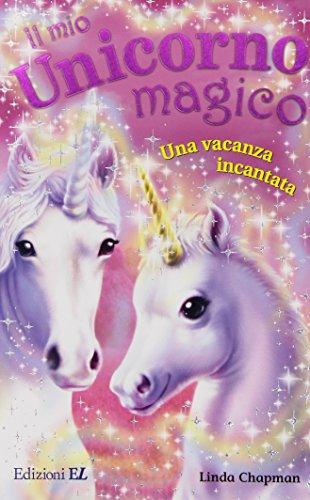 Una vacanza incantata. Il mio unicorno magico (8847722438) by [???]