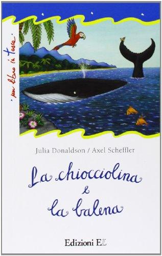 9788847723177: La chiocciolina e la balena