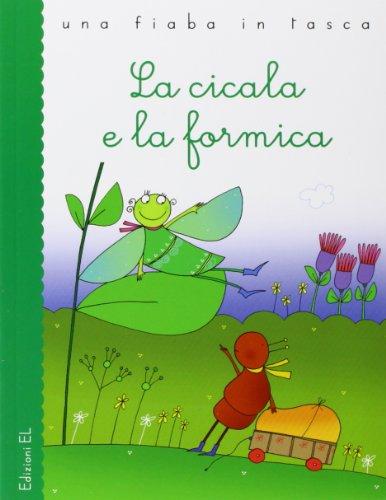 9788847724433: La cicala e la formica. Ediz. illustrata (Una fiaba in tasca)