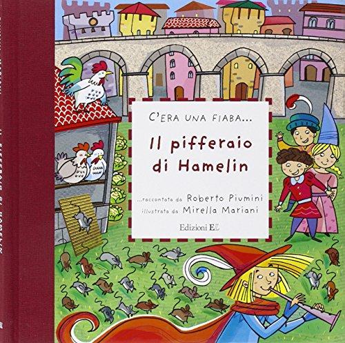 Il pifferaio di Hamelin: Piumini, Roberto; Mariani,