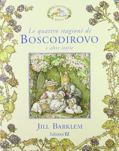 9788847725683: Le quattro stagioni di Boscodirovo e altre storie