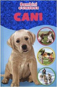 9788847725935: Cani. Bambini curiosi. Con adesivi