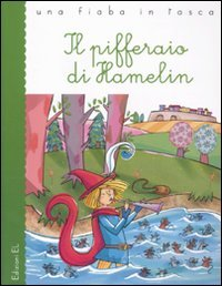 Il pifferaio di Hamelin: Roberto Piumini