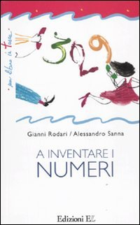 9788847727892: A inventare i numeri. Ediz. illustrata