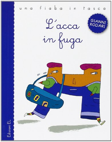 9788847728264: L'acca in fuga. Ediz. illustrata
