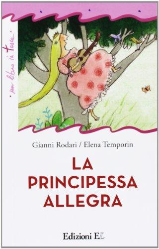 9788847730380: La principessa allegra. Ediz. illustrata