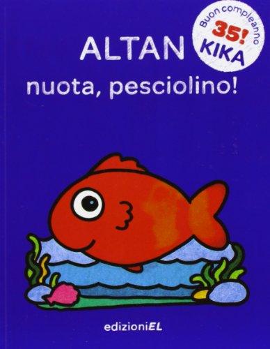 9788847730427: Nuota, pesciolino!