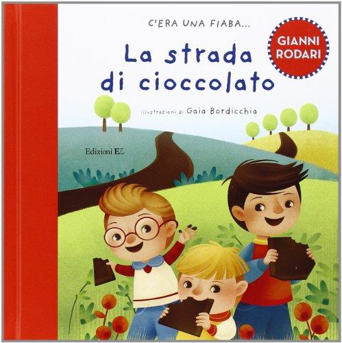 9788847730731: La strada di cioccolato