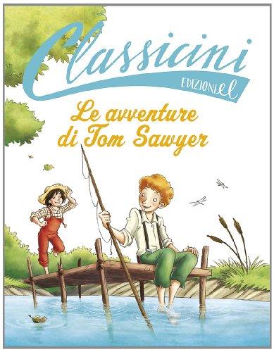 9788847730816: Le avventure di Tom Sawyer