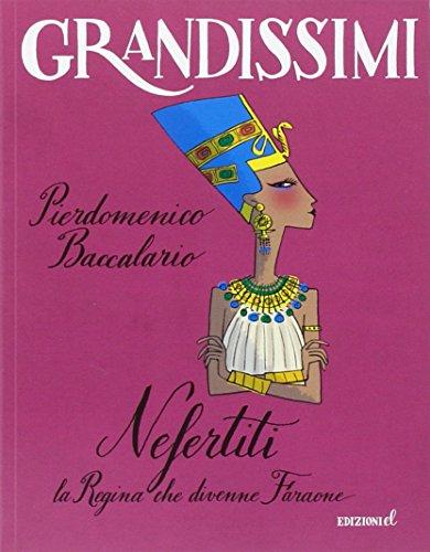 9788847732223: Nefertiti, la regina che divenne faraone