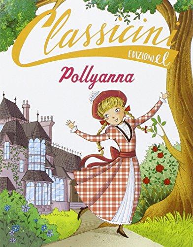 9788847732353: Pollyanna di Eleanor Porter
