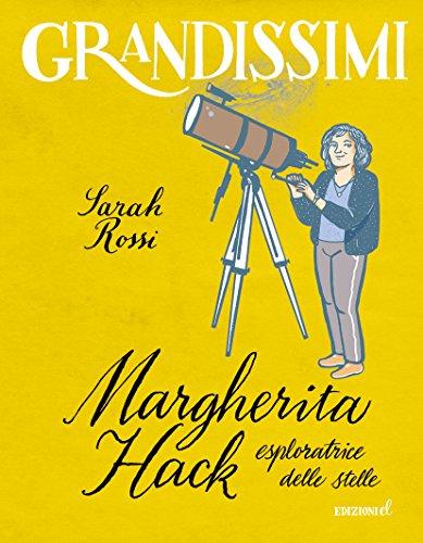9788847735583: Margherita Hack, esploratrice delle stelle
