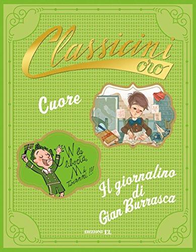 9788847736146: Cuore da Edmondo De Amicis-Il giornalino di Gian Burrasca da Vamba