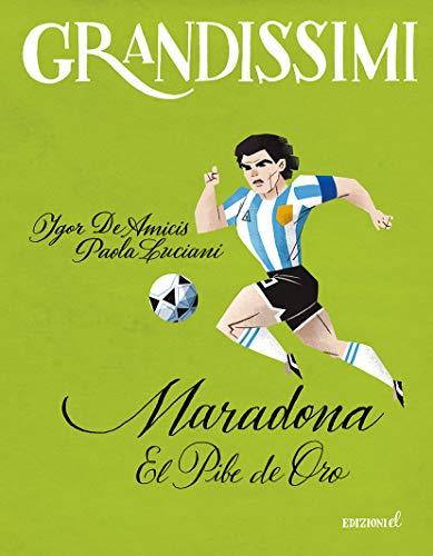 9788847736610: Maradona. El pibe de oro