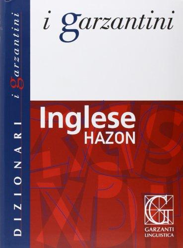 DIZIONARI I GARZANTINI INGLESE HAZON