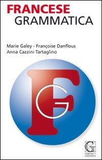 Francese. Grammatica: Danflous, Fran?oise and