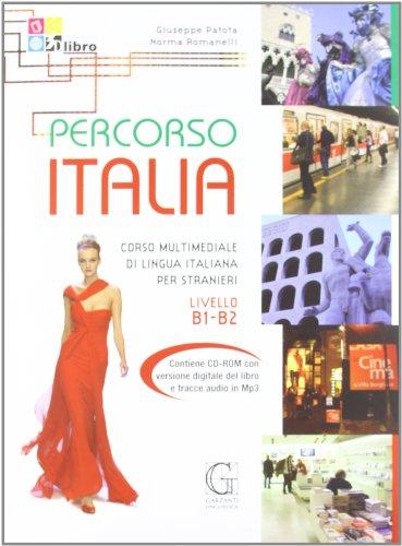 9788848040426: Percorso Italia B1-B2. Corso multinediale di lingua italiana per stranieri. Con CD